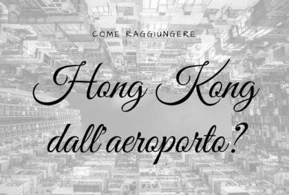 Hong Kong dall'aeroporto