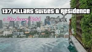 137 Pillars Suites & Residence