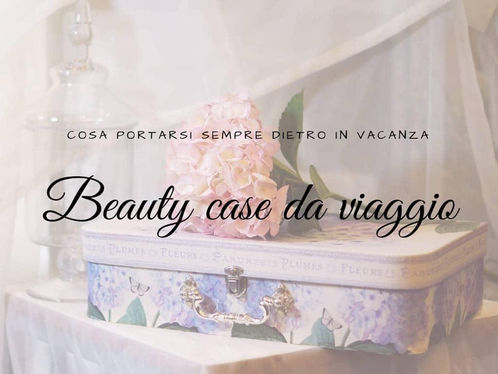 Beauty case da viaggio
