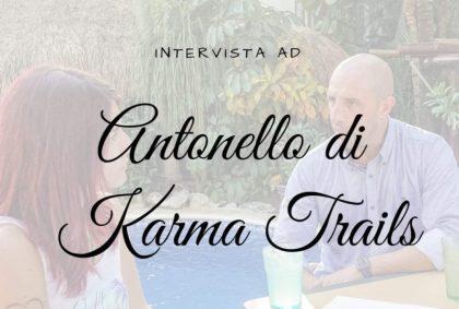 Intervista ad Antonello, CEO di Karma Trails