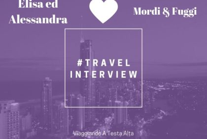 Travel Interview Elisa ed Alessandra