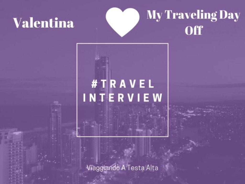 Travel Interview Valentina