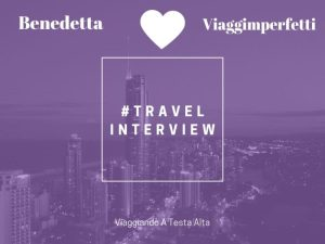 Travel Interview Benedetta