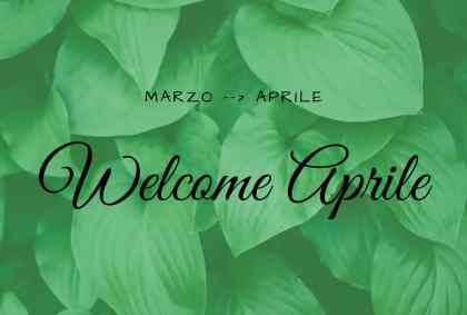 Welcome Aprile