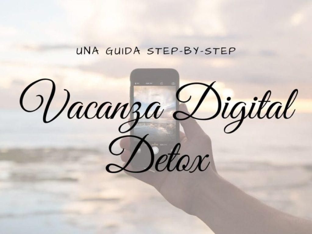 Vacanza Digital Detox