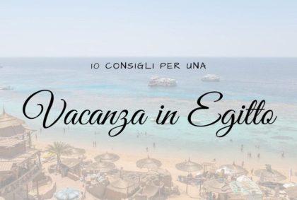 Vacanza All-Inclusive in Egitto: 10 consigli