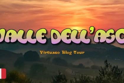 Alla scoperta della VALLE DELL'ASO | Virtuaso Blog Tour [VIDEO]