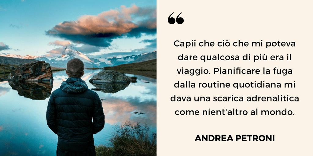 Professione travel blogger, Andrea Petroni
