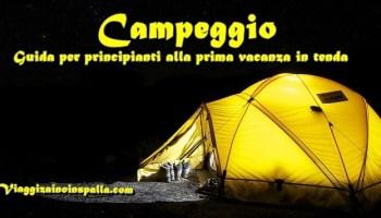campeggio libero in italia: leggi e regolamenti in mezzo a tanti dubbi