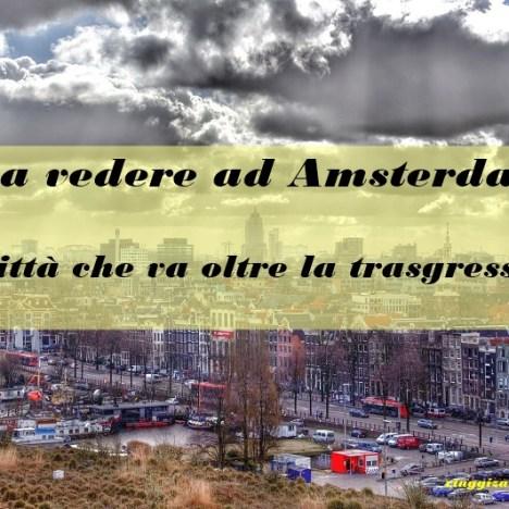 Scoprire i quartieri di Amsterdam: dove dormire per spendere meno