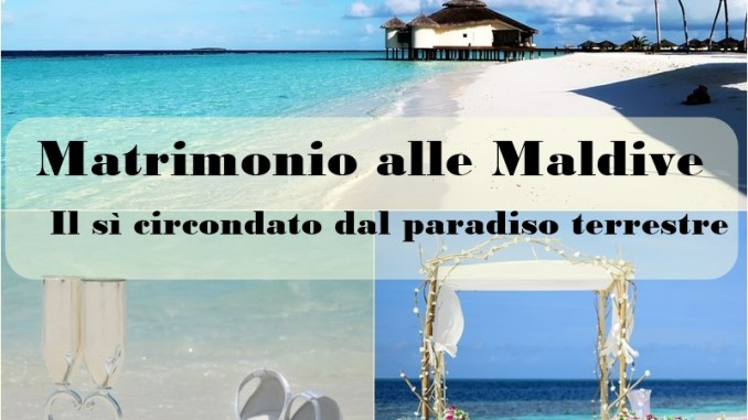 matrimonio alle Maldive: come fare