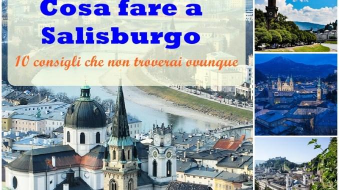 Cosa fare a Salisburgo
