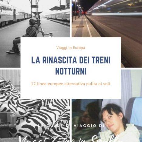 Viaggi in treno in Europa partendo dall'Italia. Lenti e senza ali, ma alla scoperta del mondo