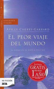 Viajad Viajad malditos- viajes- blog de viajes-viajar- el peor viaje del mundo- Apsley Cherry- Garrad