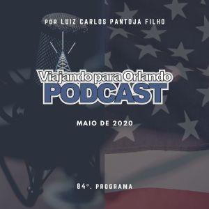 Viajando para Orlando – Podcast – 84