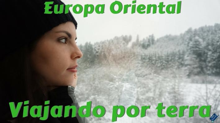Como viajar por terra pela Europa Oriental – da Macedônia à Eslováquia