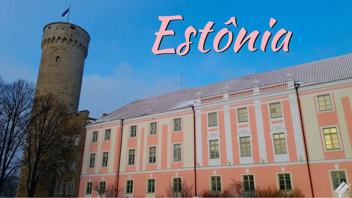 Visitando a Estônia – conheça um pouco desse país Báltico