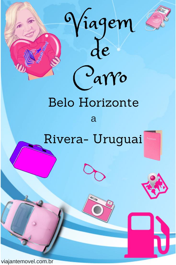 Road Trip de Belo Horizonte a Rivera - Uruguai