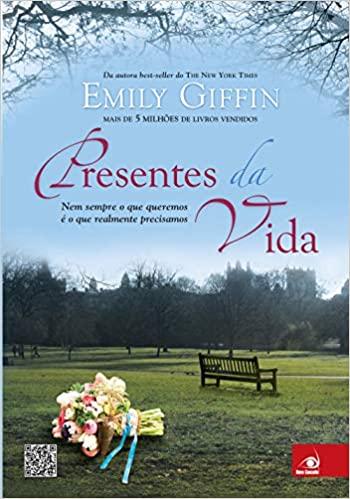 Presentes da Vida – Emily Giffin