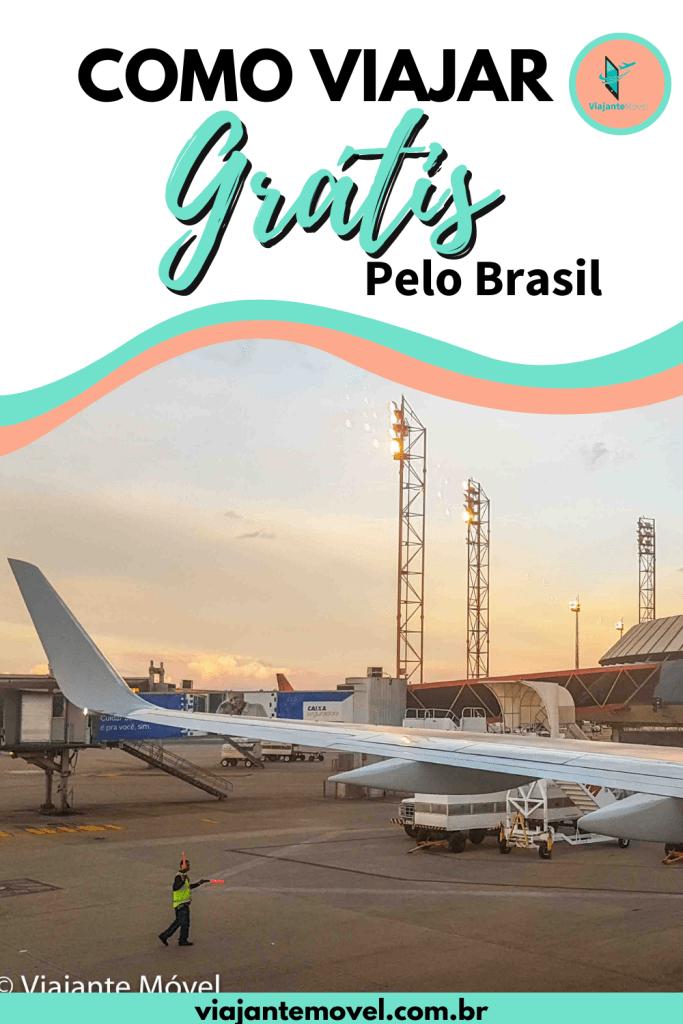 Descubra como viajar pelo Brasil Gratuitamente