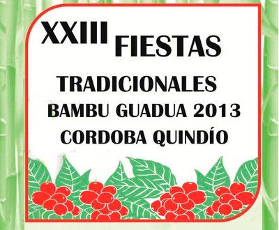 Fiestas tradicionales del Bambú Guadua en Córdoba, Quindío