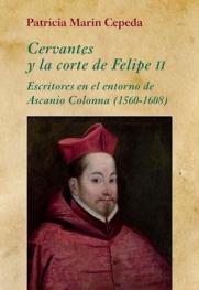 Cervantes y la corte de Felipe II