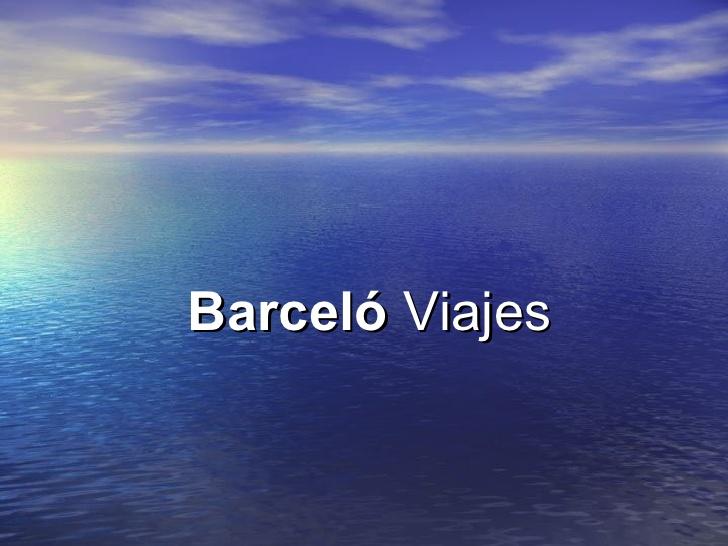 i-barcel-viajes-mayo-2008-1-728