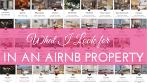 What I look for in an Airbnb property