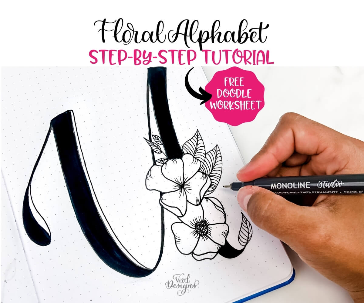 Floral Alphabet Tutorial And Free Doodle Worksheet