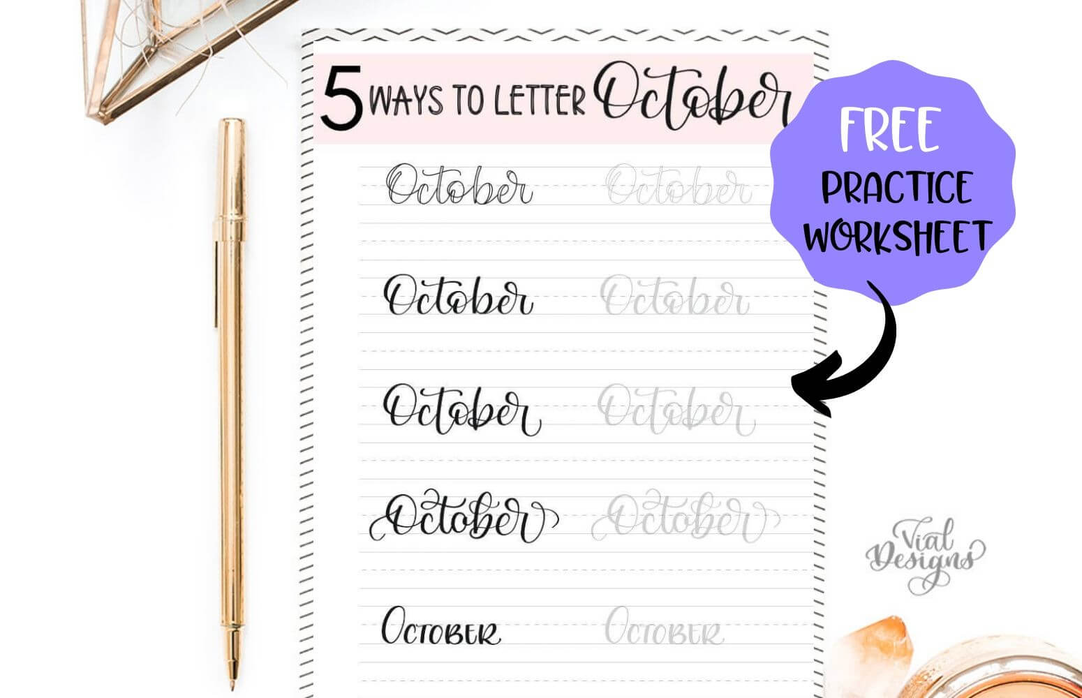Learn 5 Ways To Letter October Plus A Free Calligraphy