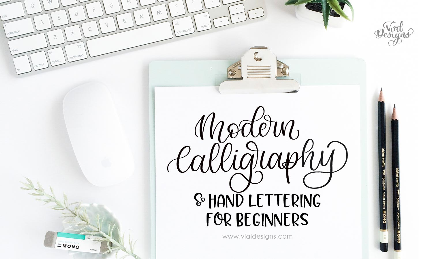 Modern Calligraphy 101 For Beginners