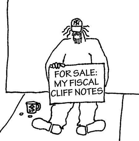 """Homeless guy with sign: """"For Sale: My Fiscal Cliff Notes."""""""