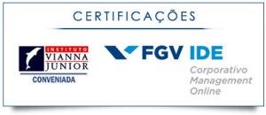 Certificações FGV em parceria com o Instituto Vianna Júnior