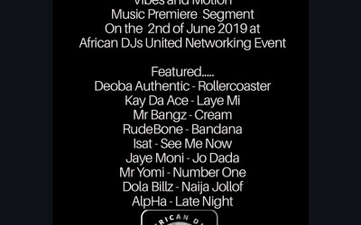VIBES AND MOTION MUSIC PREMIERE AT AFRICAN DJ UNITED NETWORKING EVENT