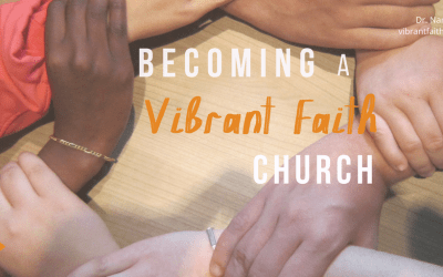 Becoming a Vibrant Faith Church