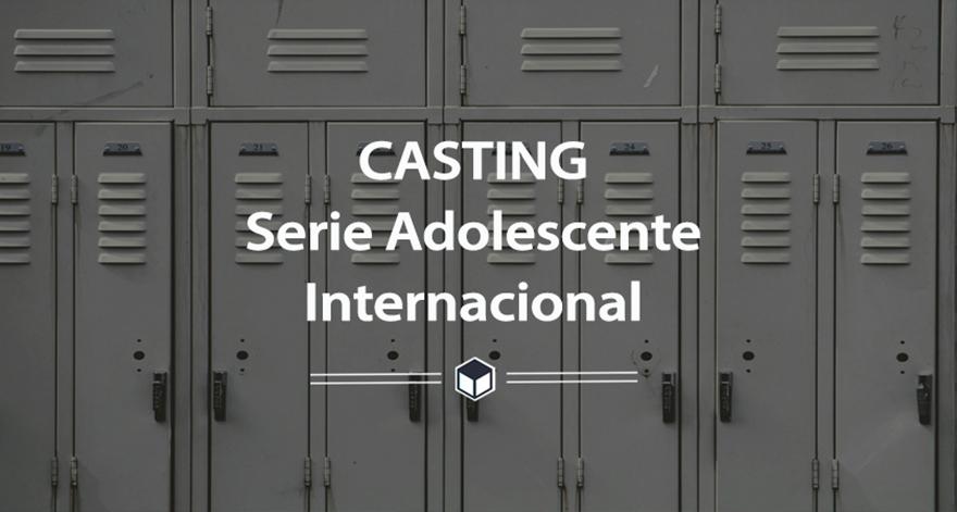casting serie adolescente
