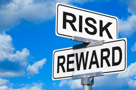 Todo riesgo exige una recompensa.