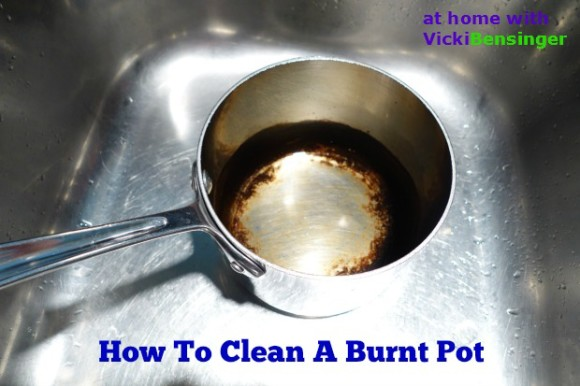 How To Clean A Burnt Pot At Home With Vicki Bensinger
