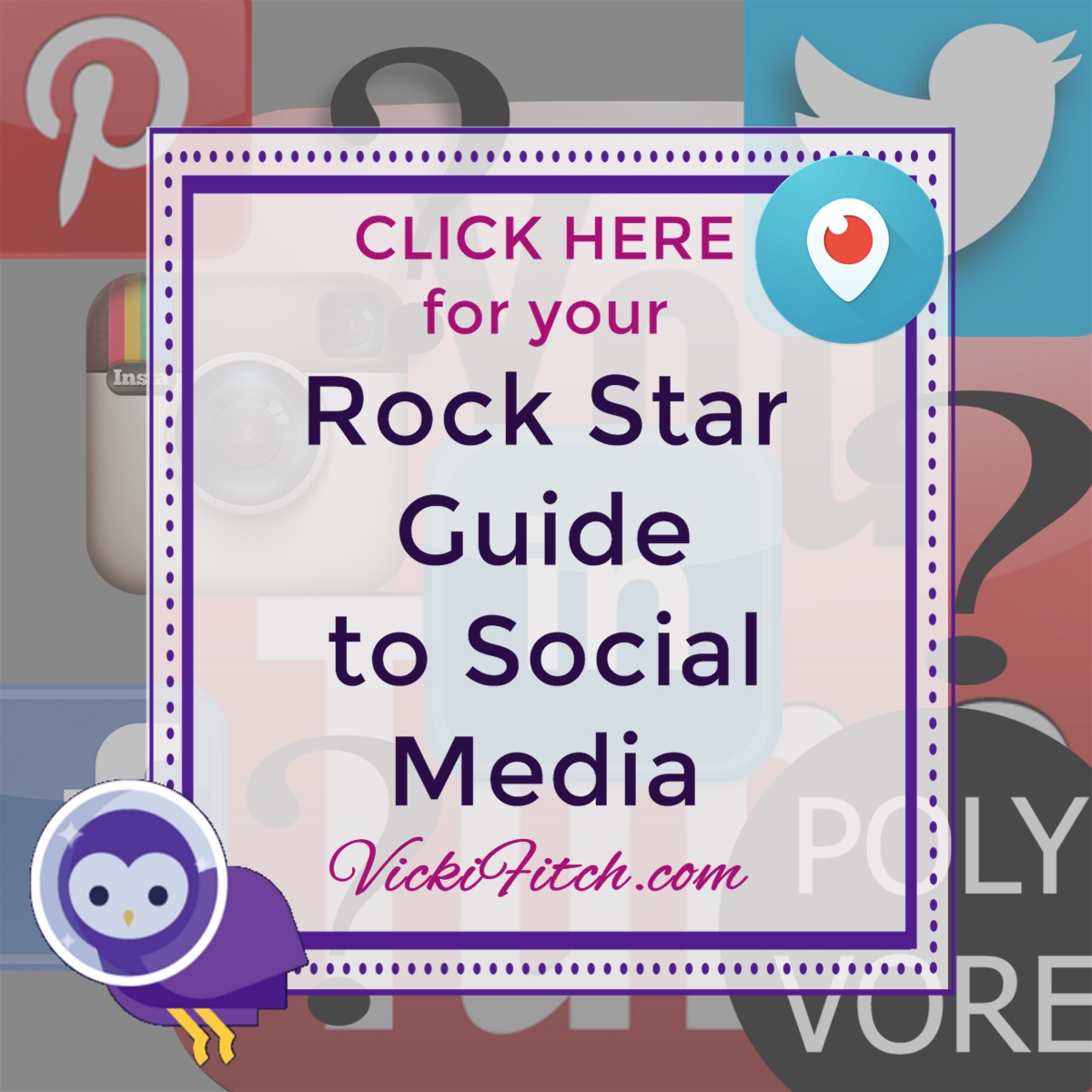 Rock Star Guide to Social Media by Vicki Fitch