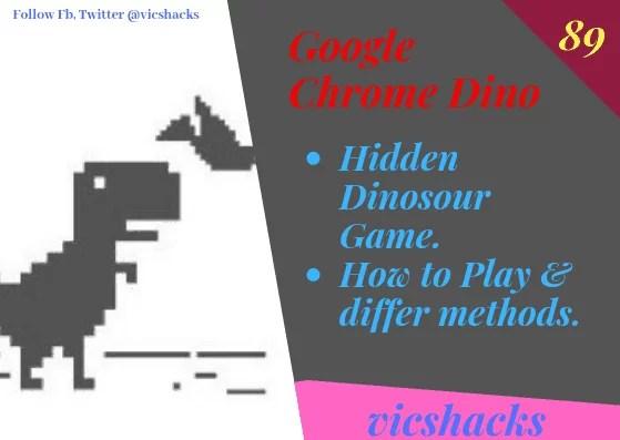 Google Chrome Hidden Dinosaur game & How to play ( Offline