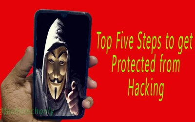 Top Five Steps to Protect from Hacking in Android Smartphones
