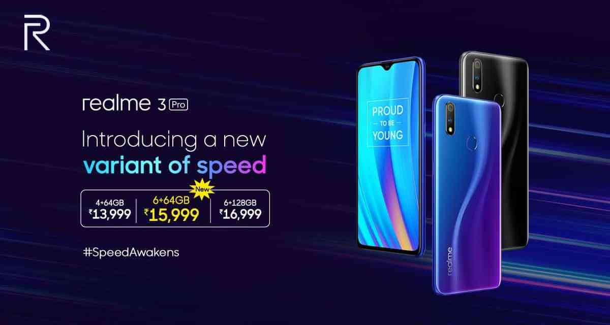 Realme 3 Pro: New Storage variant Introduced