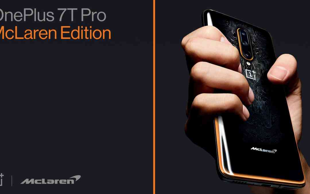 OnePlus 7T Pro, 7T Pro McLaren edition launched: Price, Specs