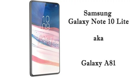 Samsung Galaxy Note 10 Lite aka Galaxy A81 First Look: Center Punch-hole & Square camera module