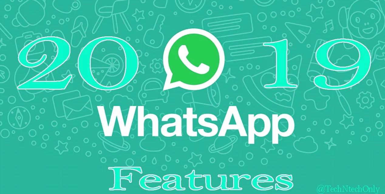 2019 Best WhatsApp Features – Rewind