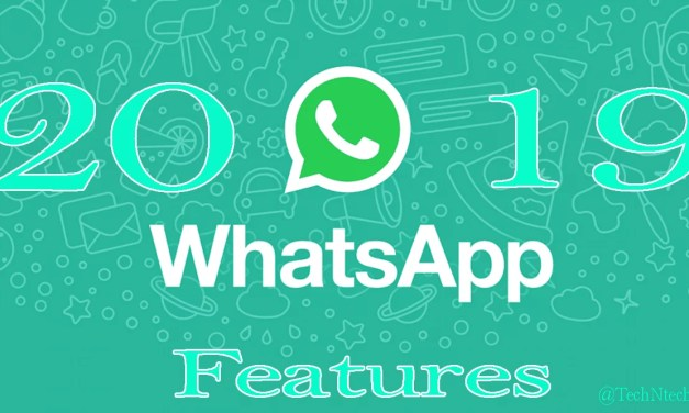 2019 Best WhatsApp Features – Rewind