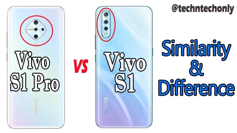 Vivo S1 Pro Vs Vivo S1 Similarity & Difference – Is Upgraded?