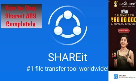How to turn OFF Shareit ADS completely – ADS, Videos & Notifications
