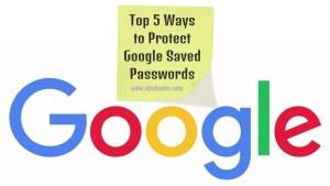 Gogole saved passwords