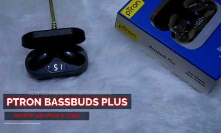 pTron Bassbuds Plus Review with Pros & Cons – Best Bluetooth Earbuds?